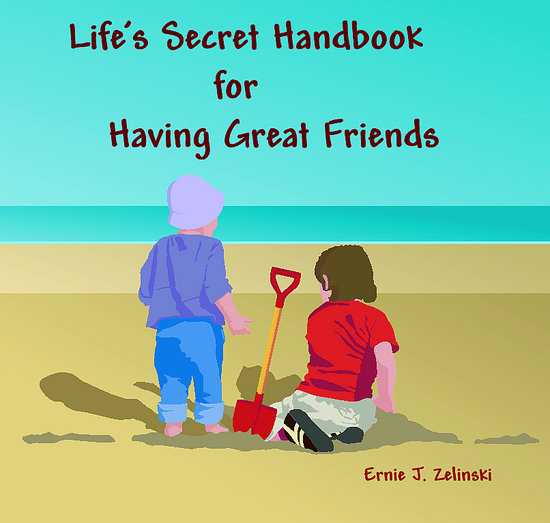 Life 's secret handbook for having great friends