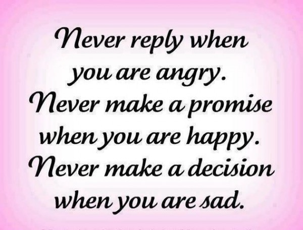 Never Reply When You Are Angry
