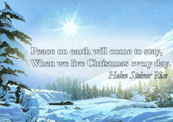 Peace On Earth Will Come To Stay