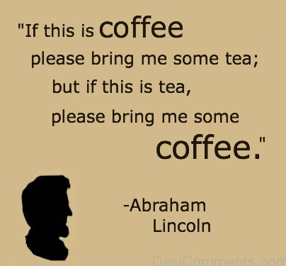 Please  Bring Me Some Coffee