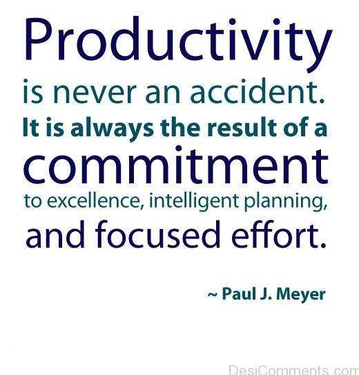 Productivity Is Always The Result Of A Commitment