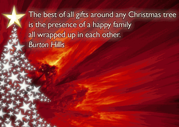 The Best Of All Gift Around Any Christmas tree Is The Presence Of Happy Family