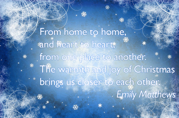 The Warmth And Joy Of Christmas Brings Us Closer To Each Other