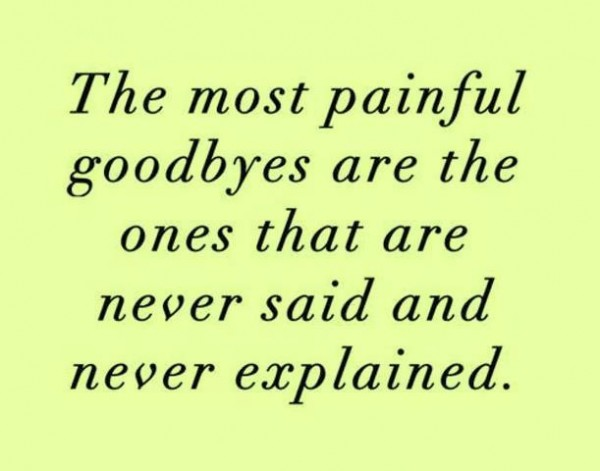 The most painful good bye