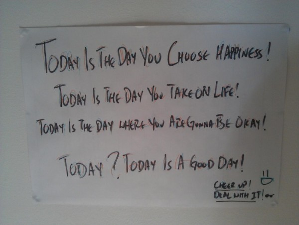 Today is the day you choose happines