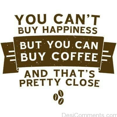 You Can Buy Coffee