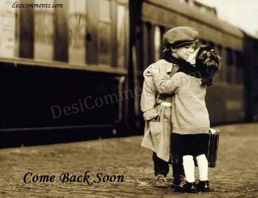 Picture: Come Back Soon