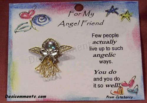 You are my angel Friend