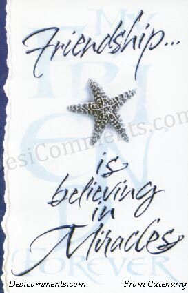 Friendship is Believing in Miracles