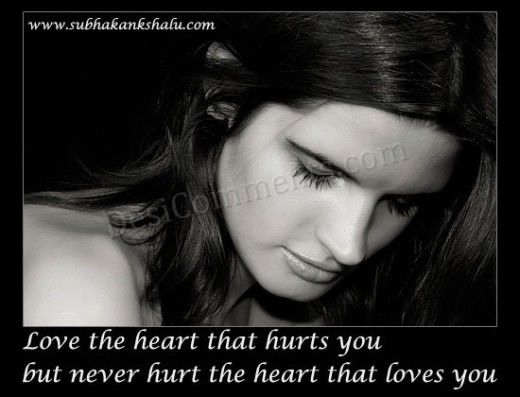 Never Hurt the heart that luvs u