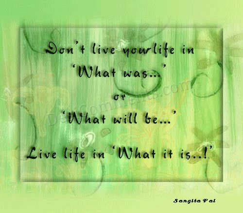 Live life in present