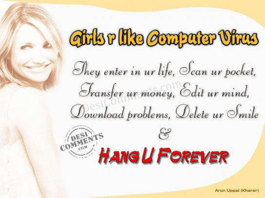 Girls are like computer virus