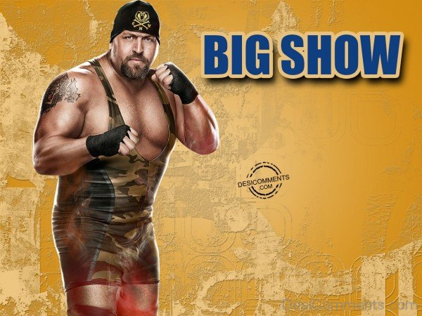 Big Show Wwe Wrestler