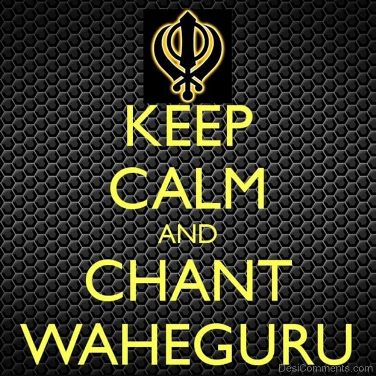 Keep Calm And Chant Waheguru - DesiComments.com