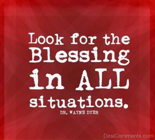 Look For The Blessings In All Situation-DC25