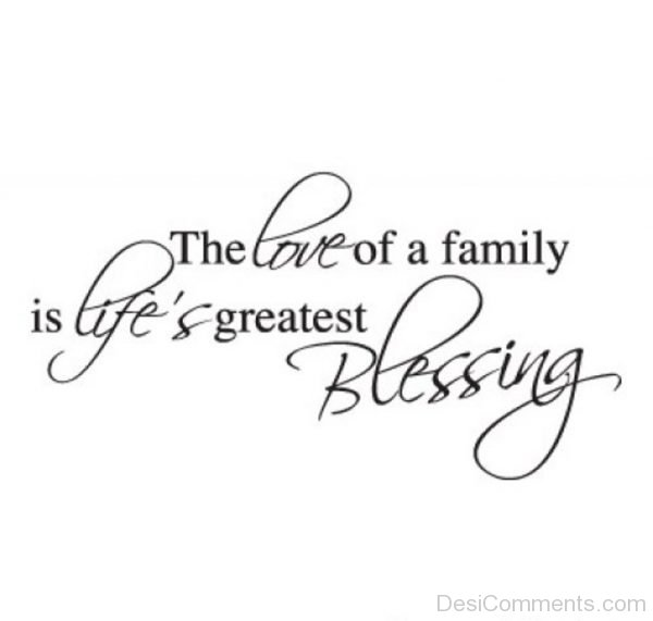 Love Of Family Is Greatest Blessing-DC27