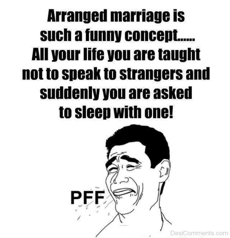 comment on arranged marriage When arranged marriage appears on american television, it usually is  represented as a practice that is  please feel free to comment.