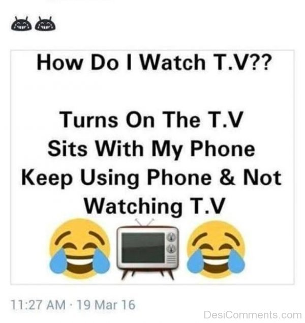 Picture: How Do I Watch T.V