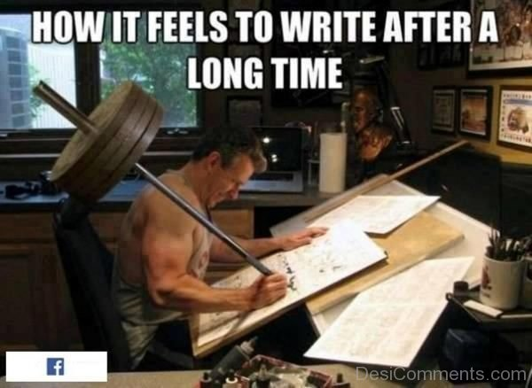 How It Feels To Write After A Long Time-DC093