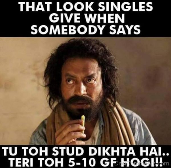 That Look Singles Give