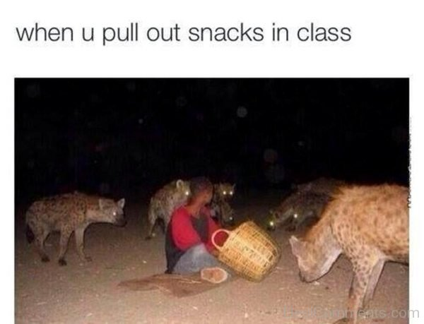 Picture: When You Pull Out Snacks In Class