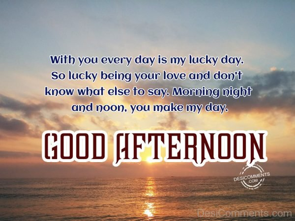 Good Afternoon – My Lucky Day