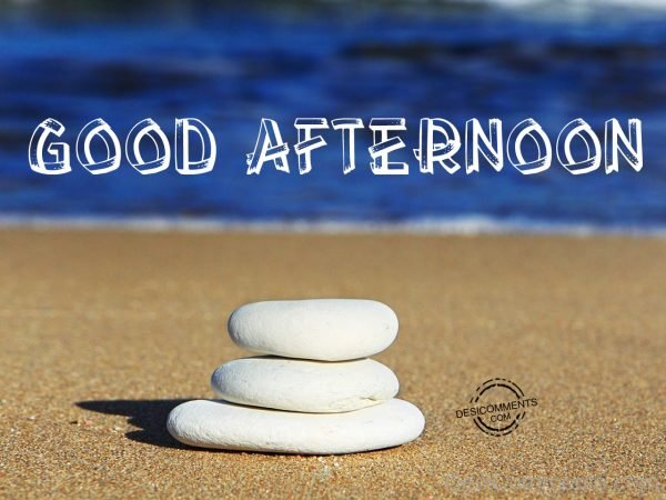 Have A Nice Day - Good Afternoon 04