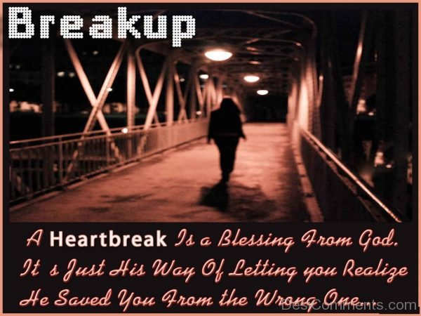 A HeartBreak Is A Blessing From God