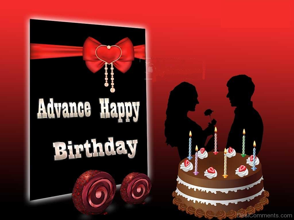Advance happy birthday wish advance happy birthday wishes birthday advance happy birthday pictures images graphics for kristyandbryce Images