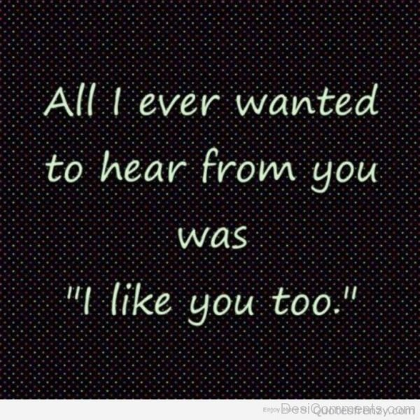 Picture: All Ever Wanted To Hear From You Was