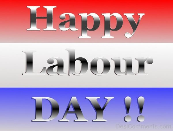 Amazing Pic Of Labour Day