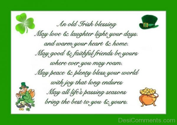 Picture: An Old Irish Blessing My Love And Laughter Light Your Days