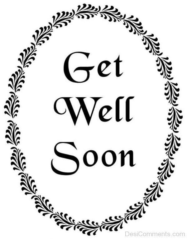Awesome Pic Of Get Well Soon