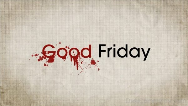 Awesome Pic Of Good Friday