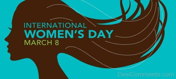 Awesome Pic Of International Women's Day