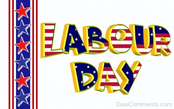 Awesome Pic Of Labour Day