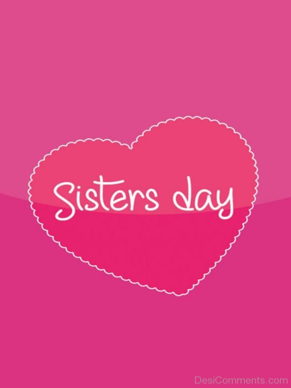 Beautiful Pic Of Sisters Day