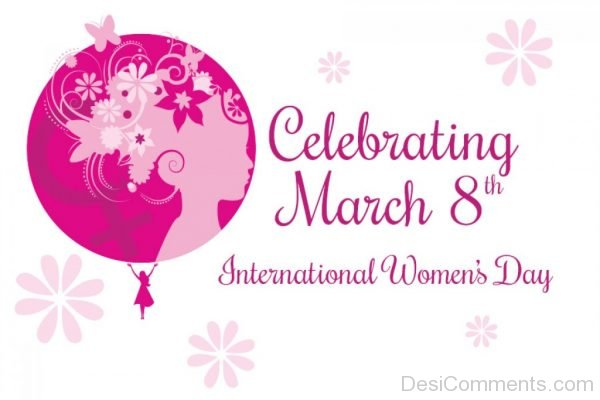 Celebrating March 8th International Womens Day