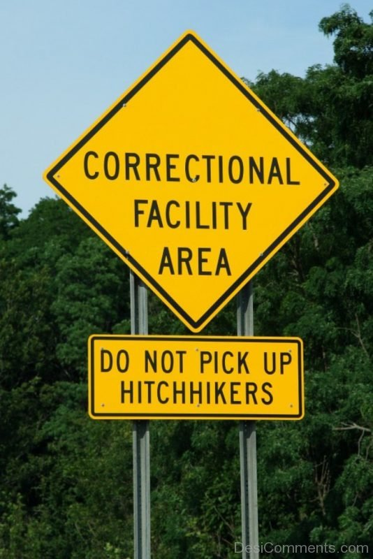 Correctional Facility Area Do Not Pick Up Hitchhikers