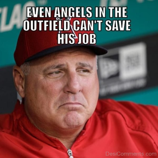 Even Angels In The Outfield