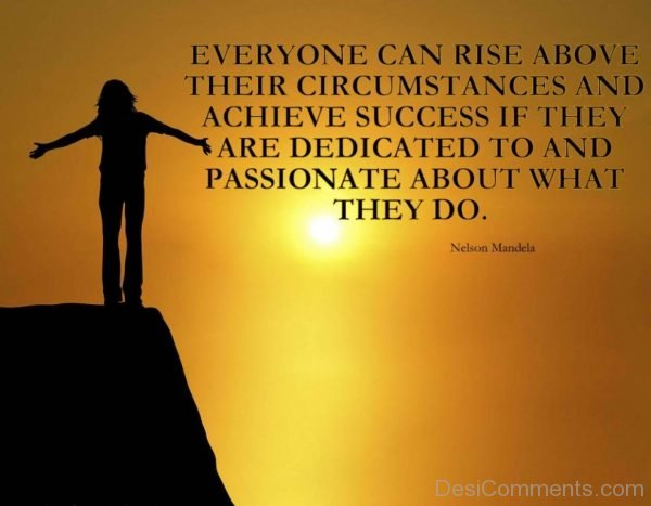 Everyone Can Rise Above Their Circumstances