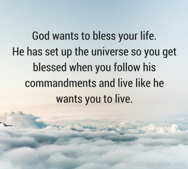 God Wants To Bless Your Life