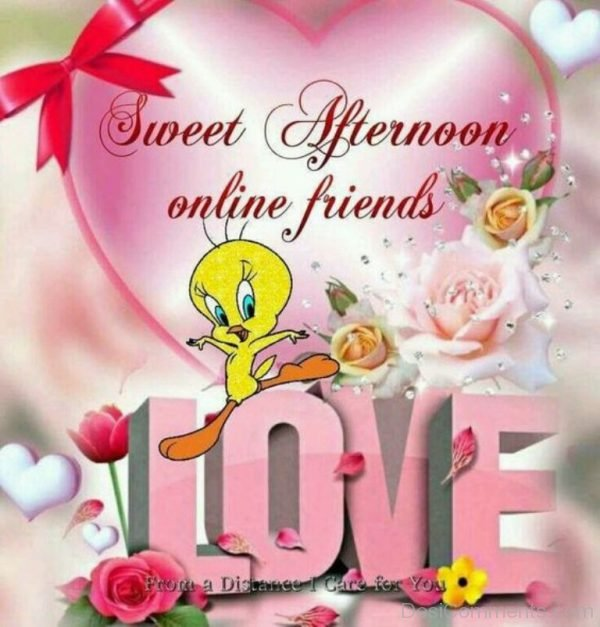 Good Afternoon Online Friends