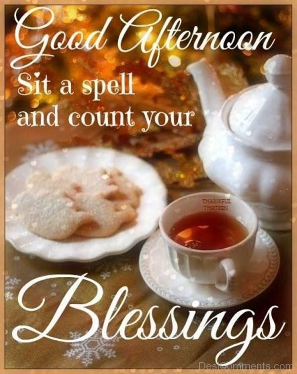 Good Afternoon Sit A Spell And Count Your Blessing