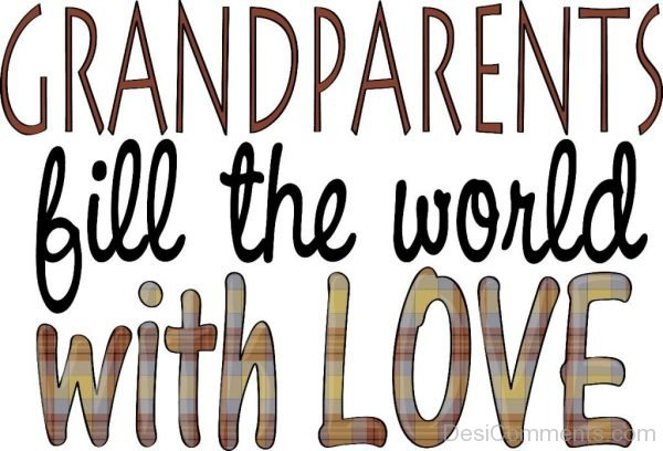 Picture: Grandparents Fill The World With Love