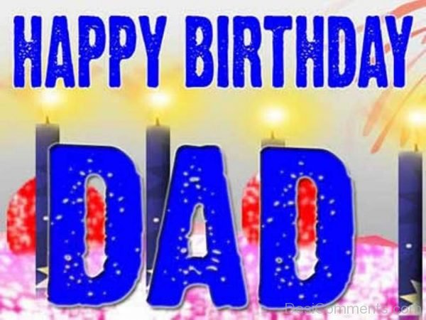Picture: Happy Birthday Dad Pic