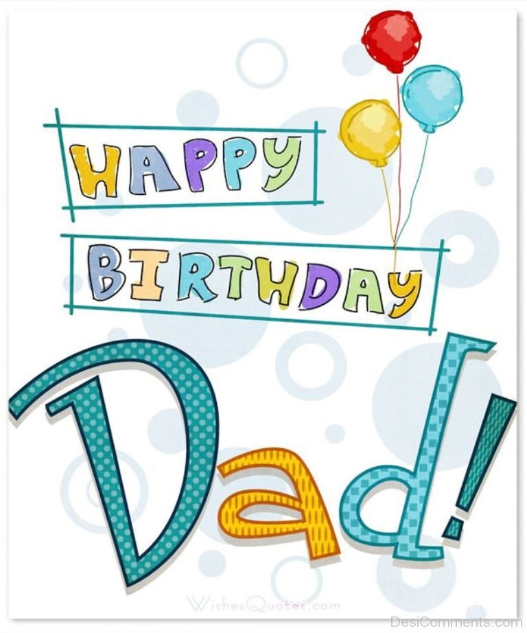 Birthday Wishes For Father Health ~ Happy birthday dad desicomments