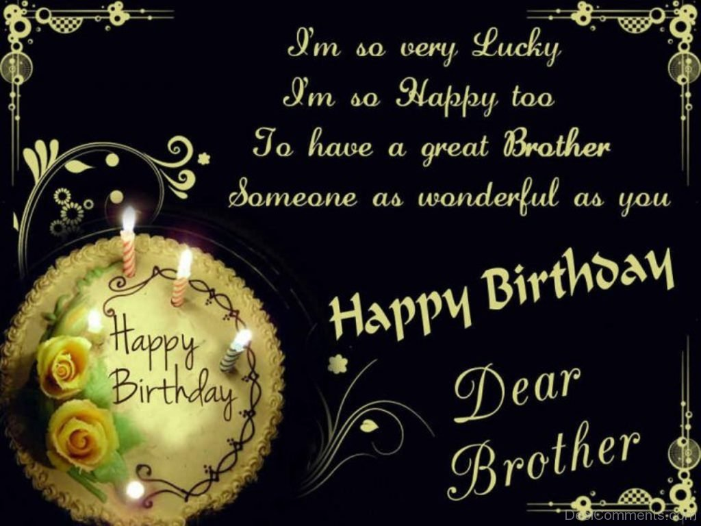 Birthday wishes for brother pictures images graphics happy birthday dear brother kristyandbryce Image collections
