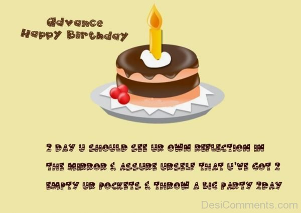 Happy Birthday TO You In Advance
