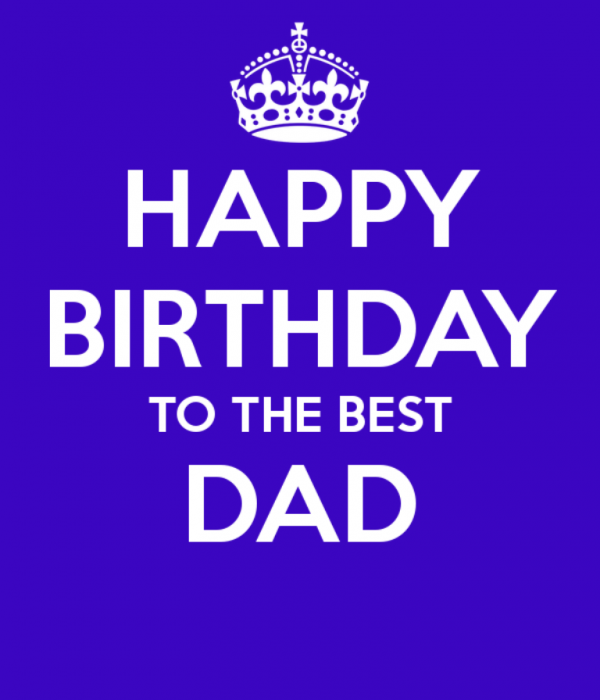 Happy Birthday To Best Dad
